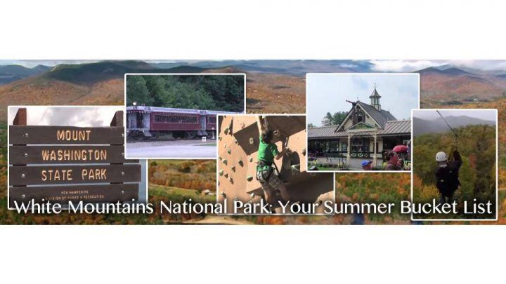 White Mountains National Park: Your Summer Bucket List