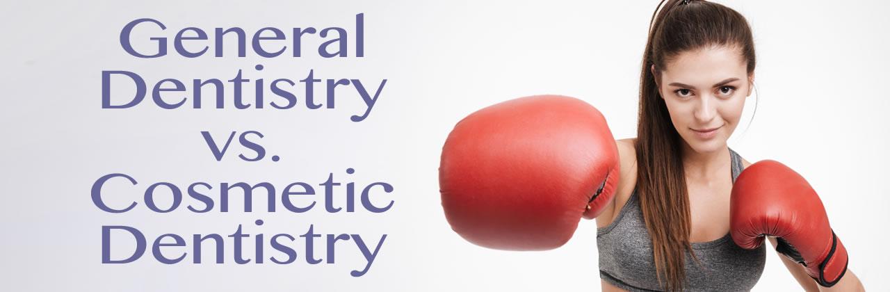 General Dentistry vs. Cosmetic Dentistry